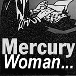 Mercury Woman